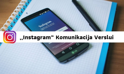 Instagram komunikacija verslui